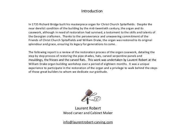 Laurent Robert Wood carver and Cabinet Maker info@laurentrobert-carving.com Introduction In 1735 Richard Bridge built his ...