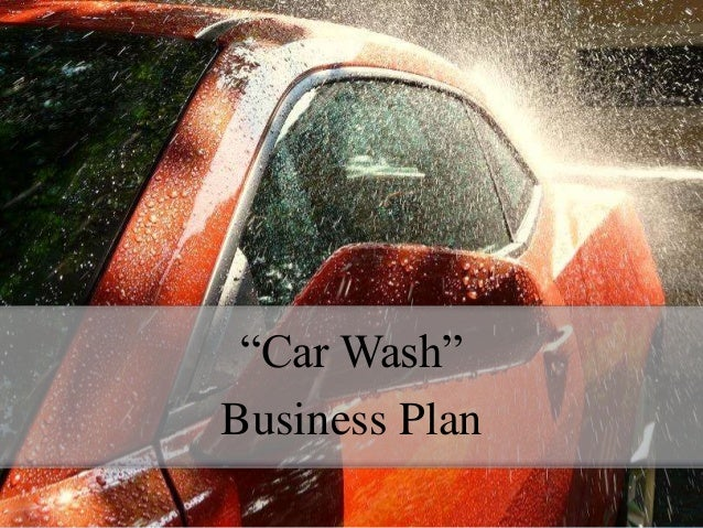 New Business Plan Outline Car Wash Business Plan Business Plan Outline