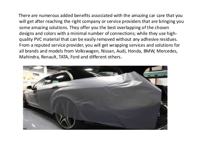 There are numerous added benefits associated with the amazing car care that you will get after reaching the right company ...
