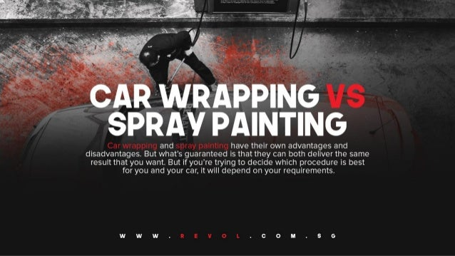 Car Wrapping VS Spray Painting