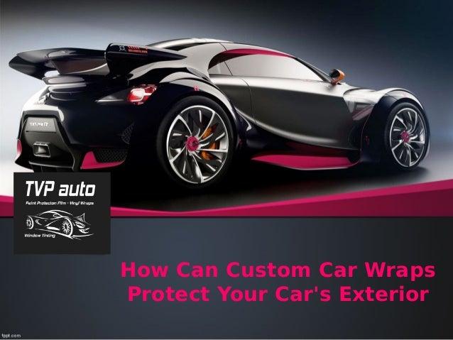 How Can Custom Car Wraps Protect Your Car's Exterior