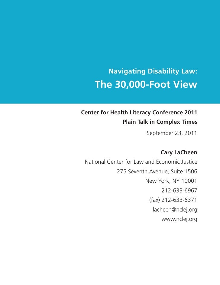 Navigating Disability Law:    The 30,000-Foot ViewCenter for Health Literacy Conference 2011               Plain Talk in C...