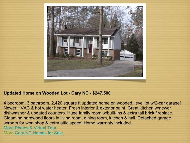 Updated Home on Wooded Lot - Cary NC - $247,500 4 bedroom, 3 bathroom, 2,420 square ft updated home on wooded, level lot w...