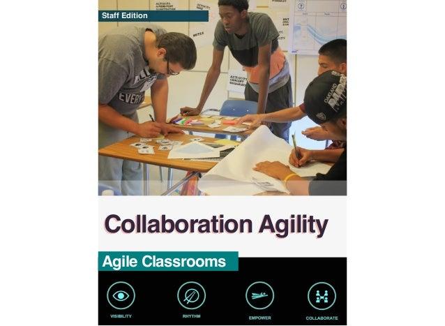 Staff Edition Collaboration Agility Agile Classrooms