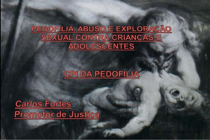 Carlos Fortes - Promotor de Justiça