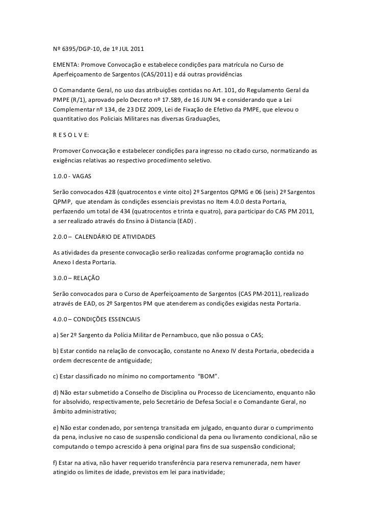 Nº 6395/DGP-10, de 1º JUL 2011EMENTA: Promove Convocação e estabelece condições para matrícula no Curso deAperfeiçoamento ...