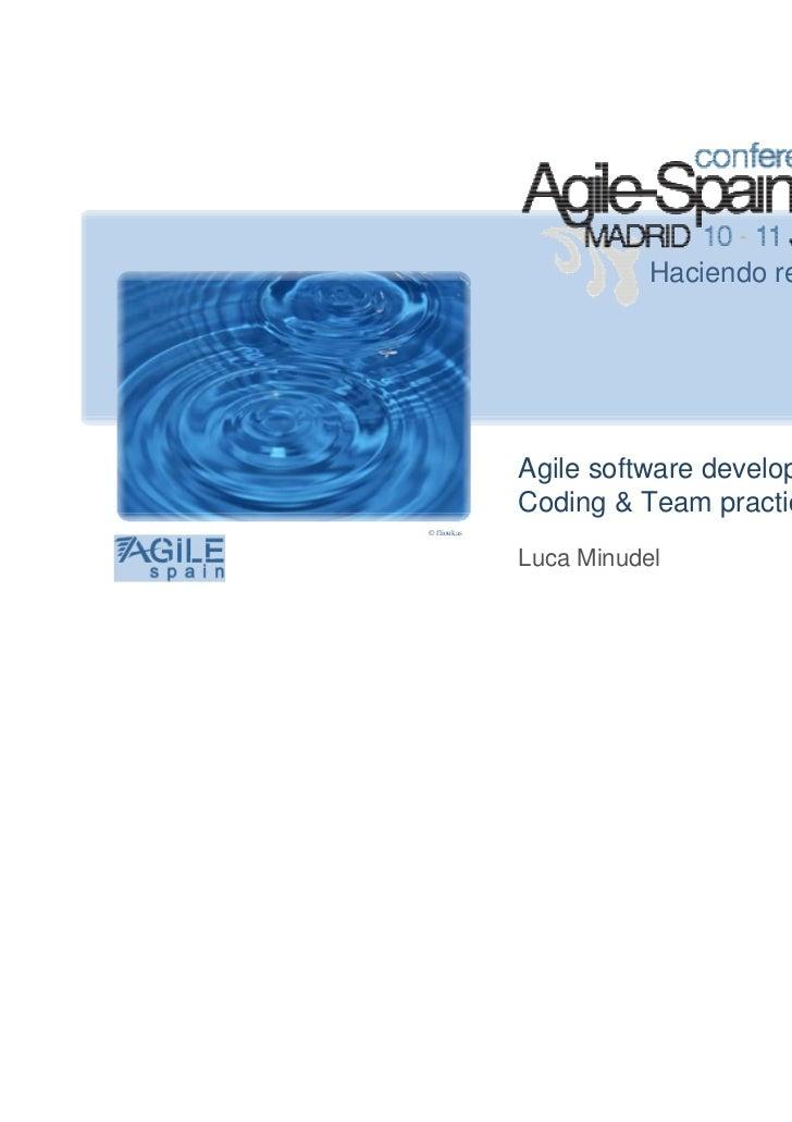 Haciendo realidad la agilidad             Agile software development in F1:             Coding & Team practices© flioukas ...
