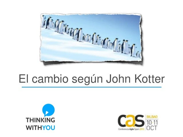 El cambio según John Kotter