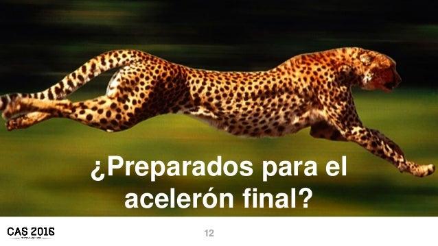 12 ¿Preparados para el acelerón final?