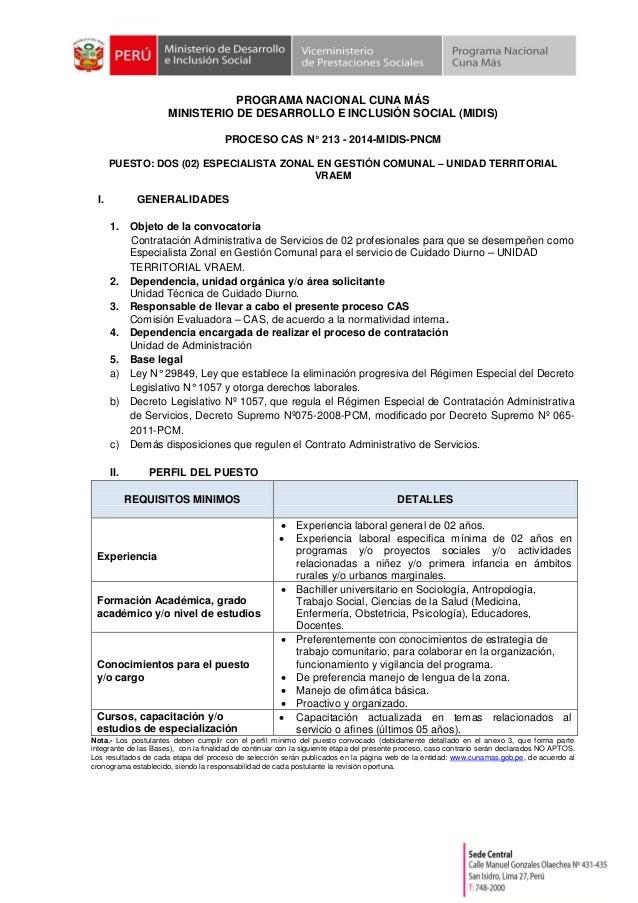 PROGRAMA NACIONAL CUNA MÁS MINISTERIO DE DESARROLLO E INCLUSIÓN SOCIAL (MIDIS) PROCESO CAS N° 213 - 2014-MIDIS-PNCM PUESTO...