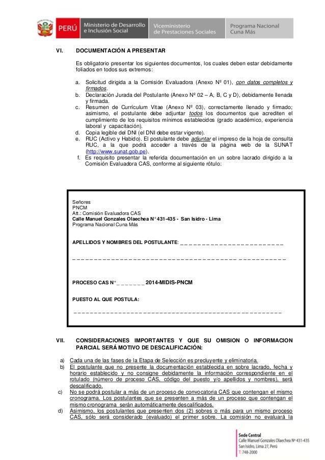 VI. DOCUMENTACIÓN A PRESENTAR Es obligatorio presentar los siguientes documentos, los cuales deben estar debidamente folia...