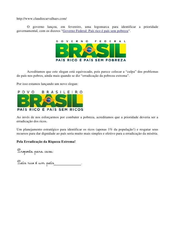 http://www.claudiocarvalhaes.com/      O governo lançou, em fevereiro, uma logomarca para identificar a prioridadegovernam...