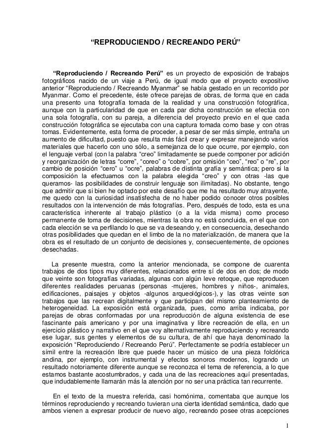 """1 """"REPRODUCIENDO / RECREANDO PERÚ"""" """"Reproduciendo / Recreando Perú"""" es un proyecto de exposición de trabajos fotográficos ..."""