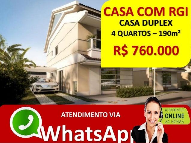 CASA COM RGI CASA DUPLEX 4 QUARTOS – 190m² R$ 760.000 ATENDIMENTO VIA WhatsApp