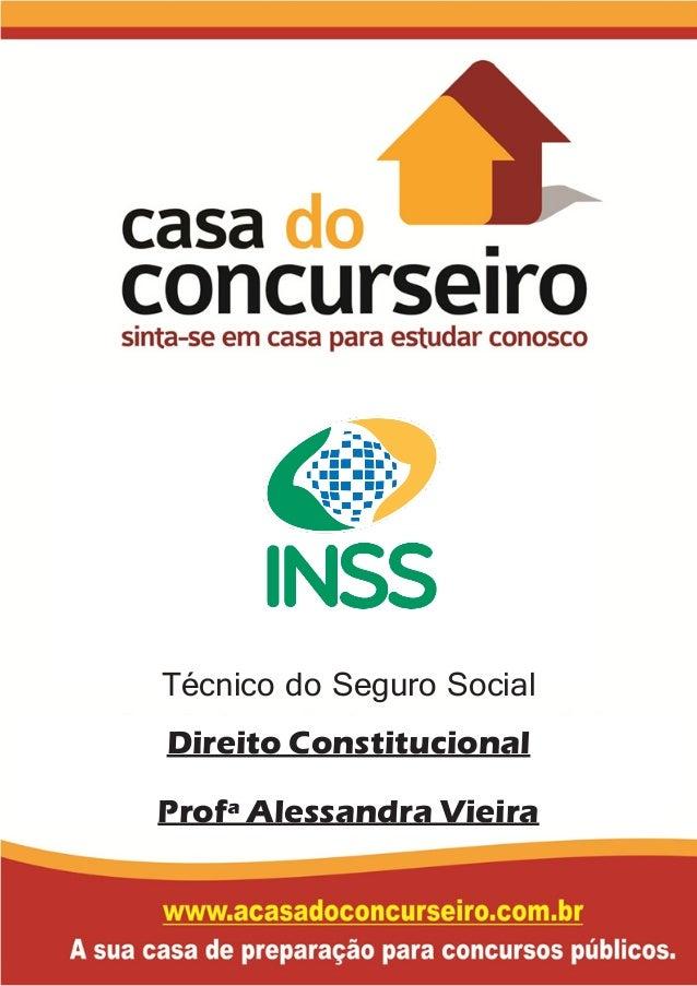 Técnico do Seguro Social Direito Constitucional Profª Alessandra Vieira