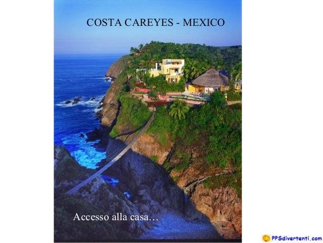 COSTA CAREYES - MEXICO Accesso alla casa…