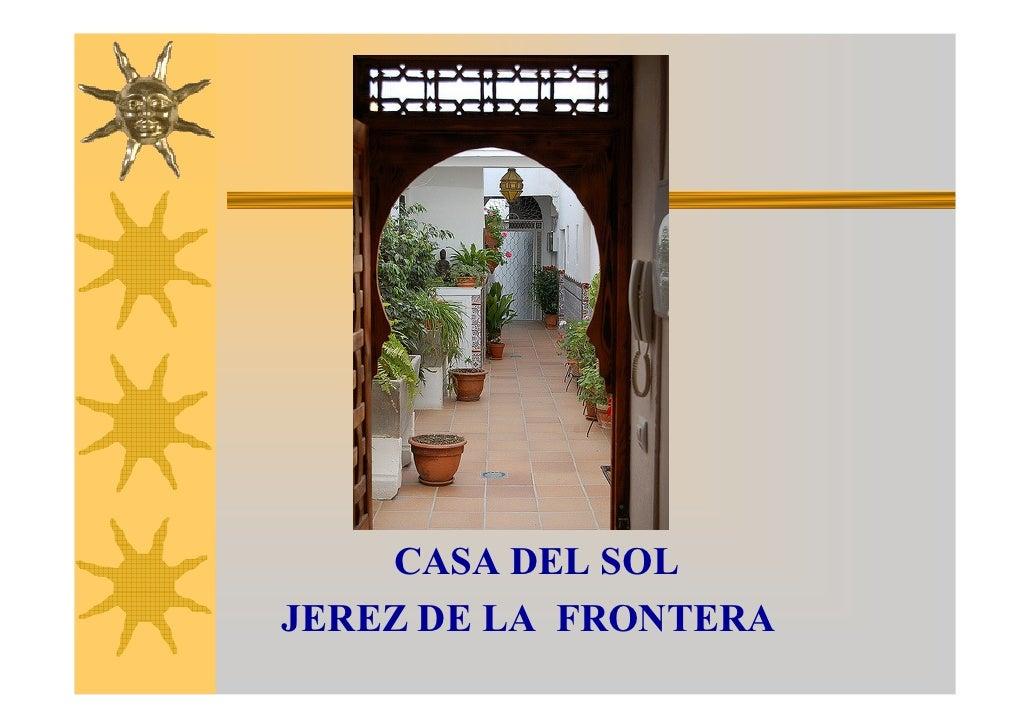 CASA DEL SOL JEREZ DE LA FRONTERA