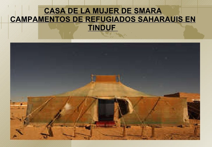 CASA DE LA MUJER DE SMARA CAMPAMENTOS DE REFUGIADOS SAHARAUIS EN TINDUF