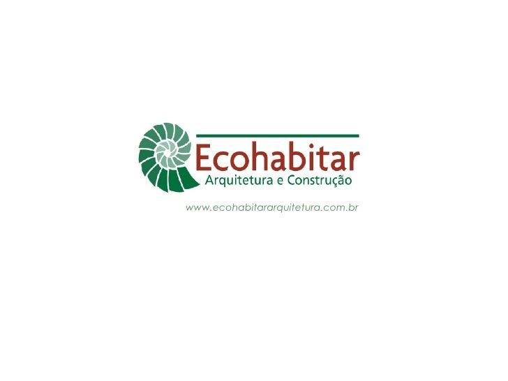 www.ecohabitararquitetura.com.br