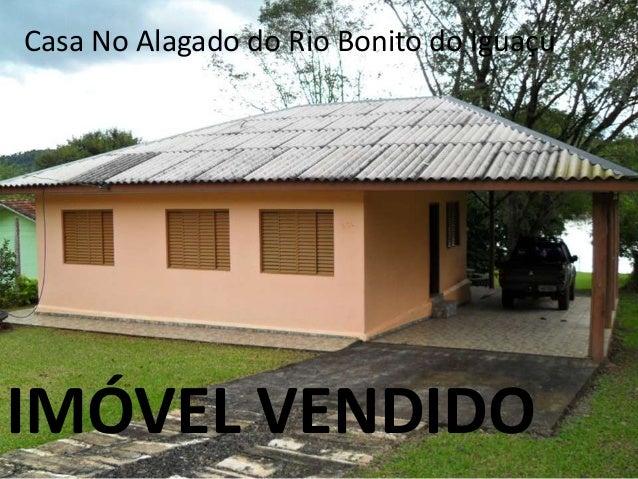 Casa No Alagado do Rio Bonito do Iguaçu IMÓVEL VENDIDO