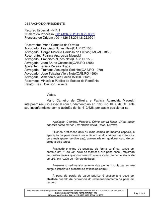 Documento assinado digitalmente em 22/07/2014 07:37:01 conforme MP nº 2.200-2/2001 de 24/06/2001. Signatário: ROWILSON TEI...