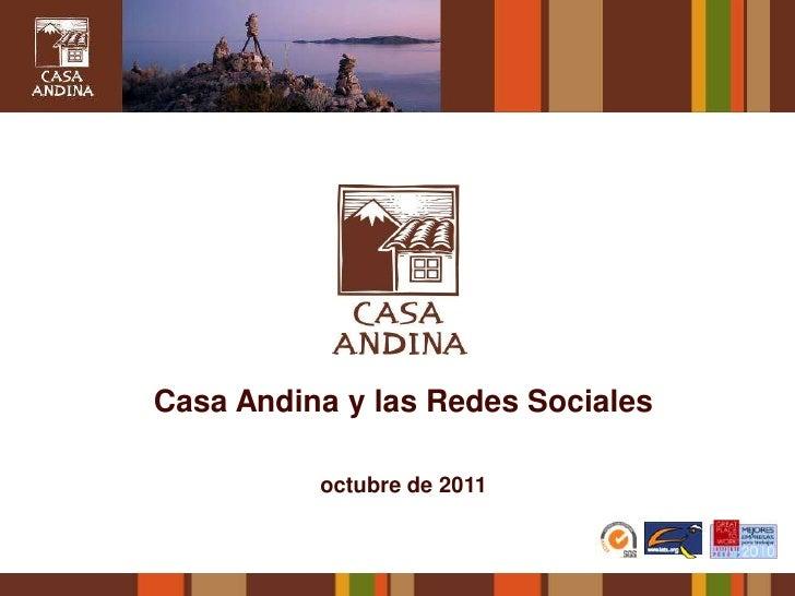 Casa Andina y las Redes Sociales          octubre de 2011