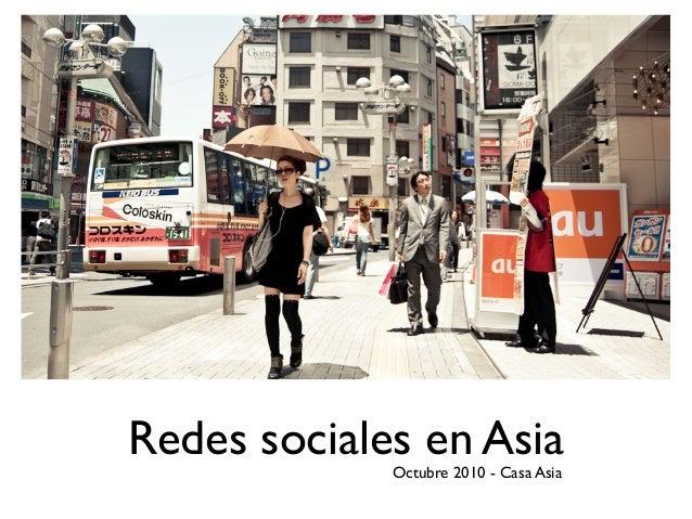 Redes sociales en Asia Octubre 2010 - Casa Asia