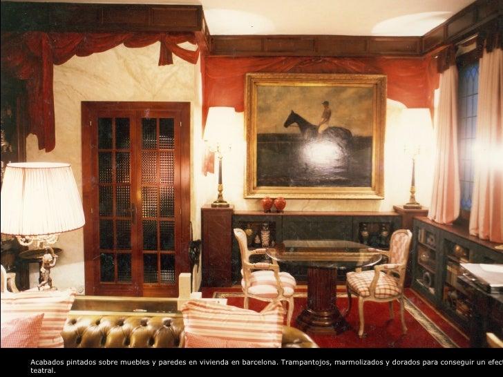 Acabados pintados sobre muebles y paredes en vivienda en barcelona. Trampantojos, marmolizados y dorados para conseguir un...