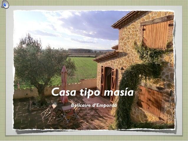 Casa tipo masía   Bellcaire d'Empordà