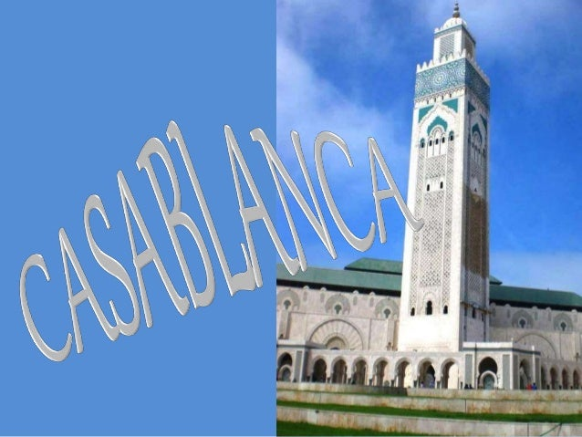 CASABLANCA is the largest city in Morocco as well as one of the largest and most important cities in Africa.
