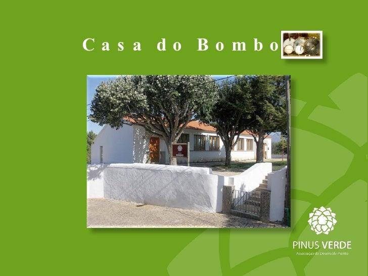 Casa do  Bombo