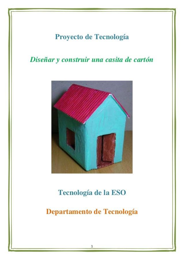 Casa carton proyecto de tecnolog a con materiales - Proyectos para construir una casa ...