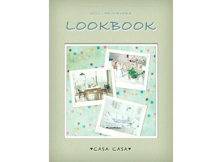 2012   PRIMAVERALOOKBOOK  ♥ C AS A C AS A ♥