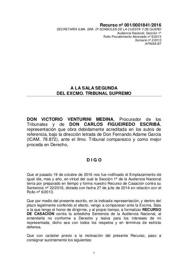 1 Recurso nº 001/0001841/2016 SECRETARÍA ILMA. SRA. Dª SONSOLES DE LA CUESTA Y DE QUERO Audiencia Nacional, Sección 1ª Rol...