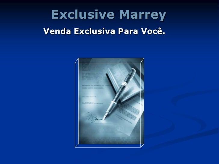 Exclusive MarreyVenda Exclusiva Para Você.