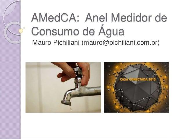 """iviedCAoâ;  ,bnel ix/ iecãicãor de Consumo de , Água  Mauro Pichiliani (mauro@pichiliani. com. br)     .  ›V_¡_. '5-3""""""""; É..."""