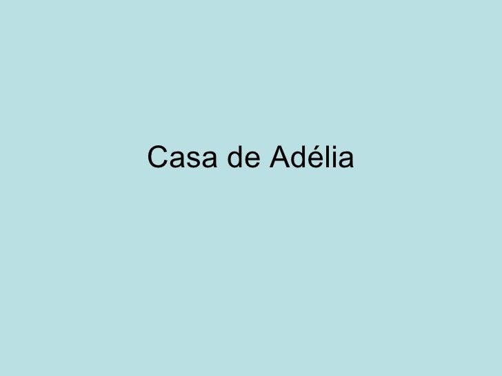 Casa de Adélia