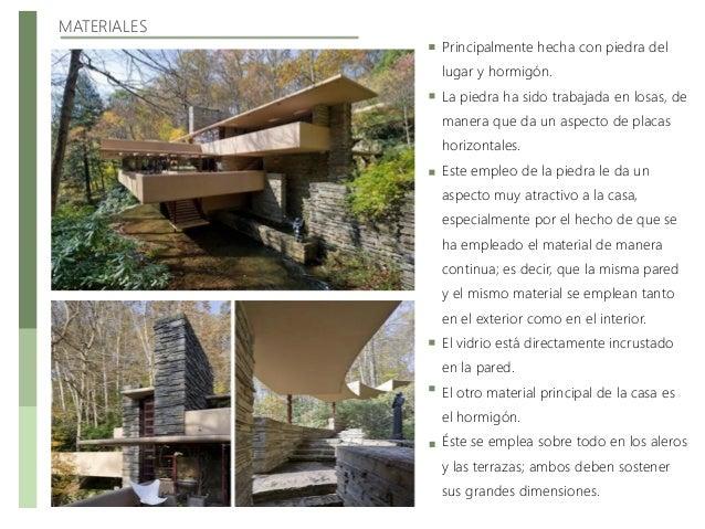 Casa de la cascada - Casa de materiales ...