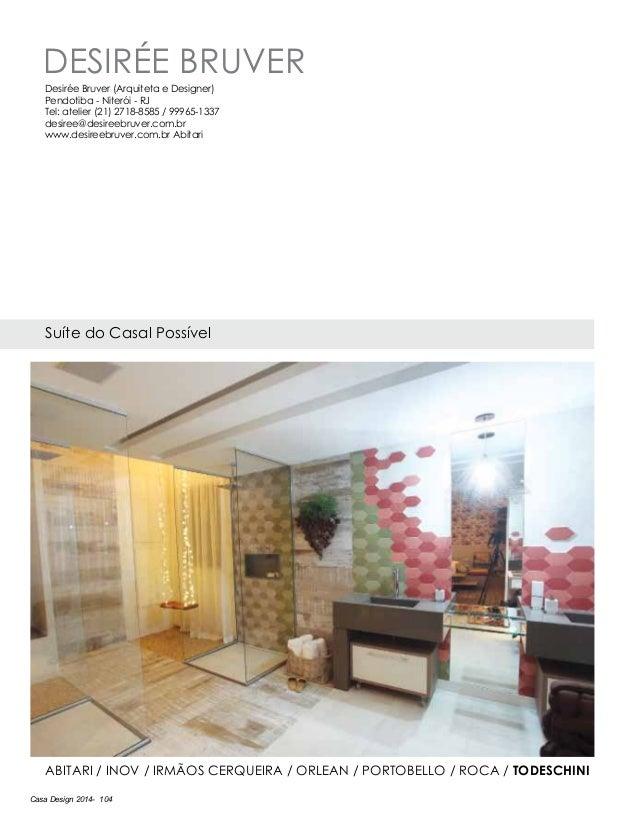 Casa Design 2014- 104 Desirée Bruver Suíte do Casal Possível Abitari / Inov / Irmãos Cerqueira / Orlean / Portobello / Roc...