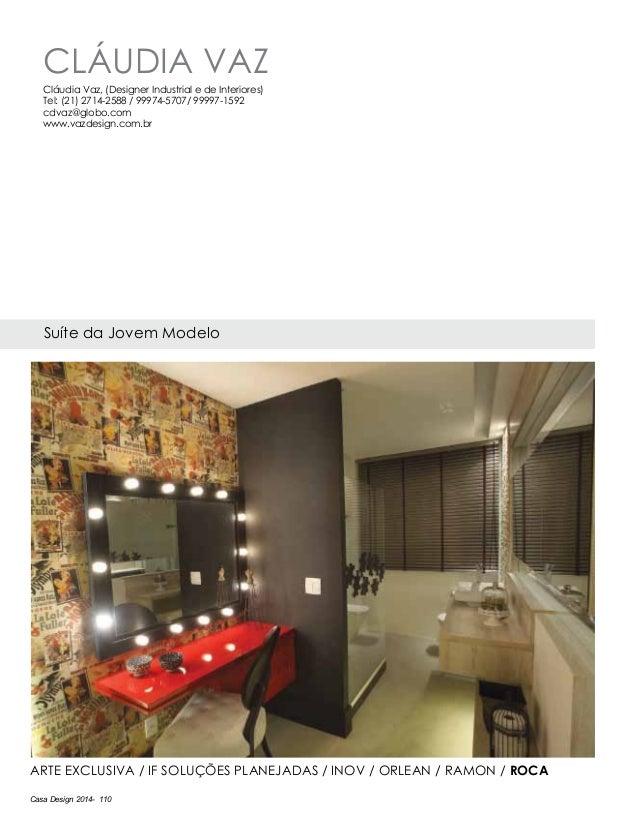 Casa Design 2014- 110 Cláudia Vaz Suíte da Jovem Modelo ARTE EXCLUSIVA / IF SOLUÇÕES PLANEJADAS / INOV / ORLEAN / Ramon / ...