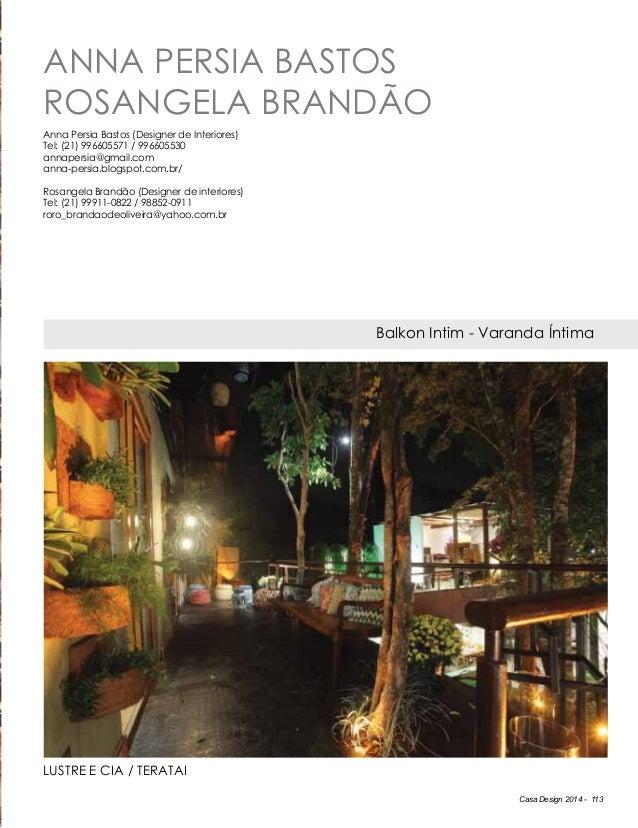 Casa Design 2014 - 113 Anna Persia Bastos Rosangela Brandão Balkon Intim - Varanda Íntima Anna Persia Bastos (Designer de ...