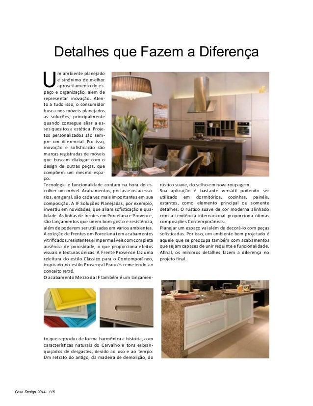 Casa Design 2014- 116 Detalhes que Fazem a Diferença U m ambiente planejado é sinônimo de melhor aproveitamento do es- paç...