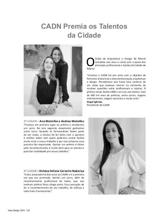 """Casa Design 2014- 122 CADN Premia os Talentos da Cidade 1º LUGAR – Ana Meirelles e Andrea Meirelles """"Ficamos em primeiro l..."""