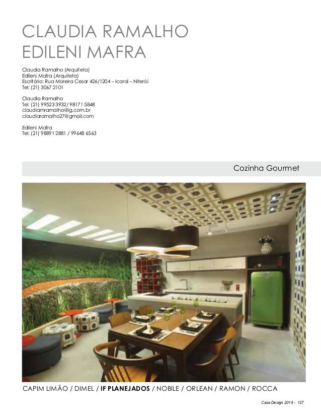 Casa Design 2014 - 127 Claudia Ramalho Edileni Mafra Cozinha Gourmet Claudia Ramalho (Arquiteta) Edileni Mafra (Arquiteta)...