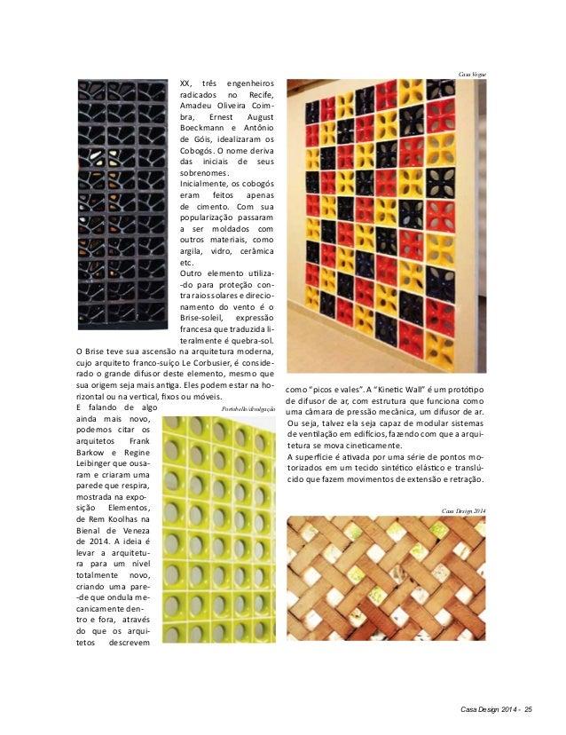 Casa Design 2014 - 25 XX, três engenheiros radicados no Recife, Amadeu Oliveira Coim- bra, Ernest August Boeckmann e Antôn...