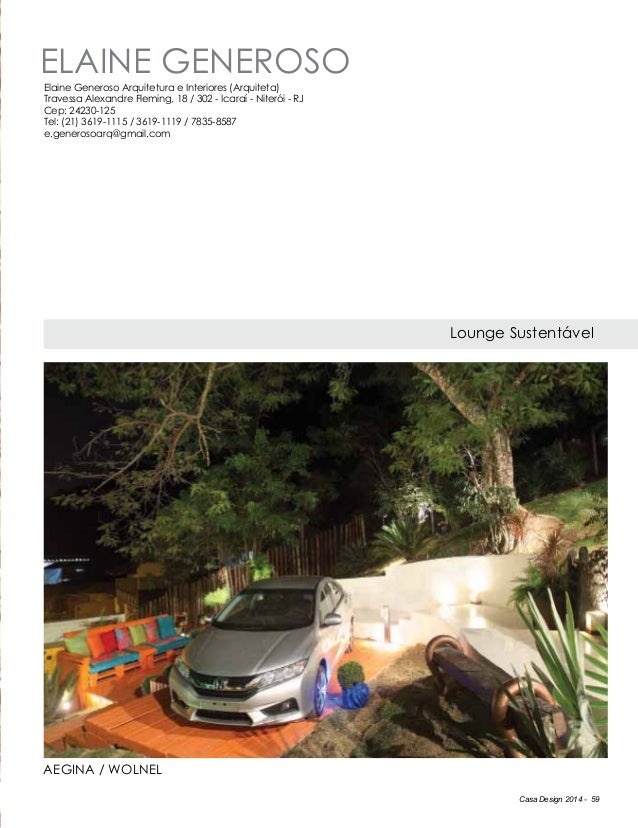 Casa Design 2014 - 59 ELAINE GENEROSO Lounge Sustentável Aegina / Wolnel Elaine Generoso Arquitetura e Interiores (Arquite...