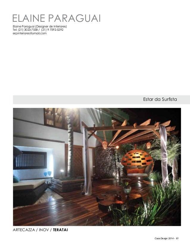 Casa Design 2014 - 61 Elaine Paraguai Estar da Surfista Elaine Paraguai (Designer de Interiores) Tel: (21) 3023-7558 / (21...