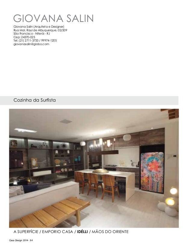 Casa Design 2014- 64 Giovana Salin Cozinha da Surfista A Superfície / Emporio Casa / IdÉlli / Mãos do Oriente Giovana Sali...