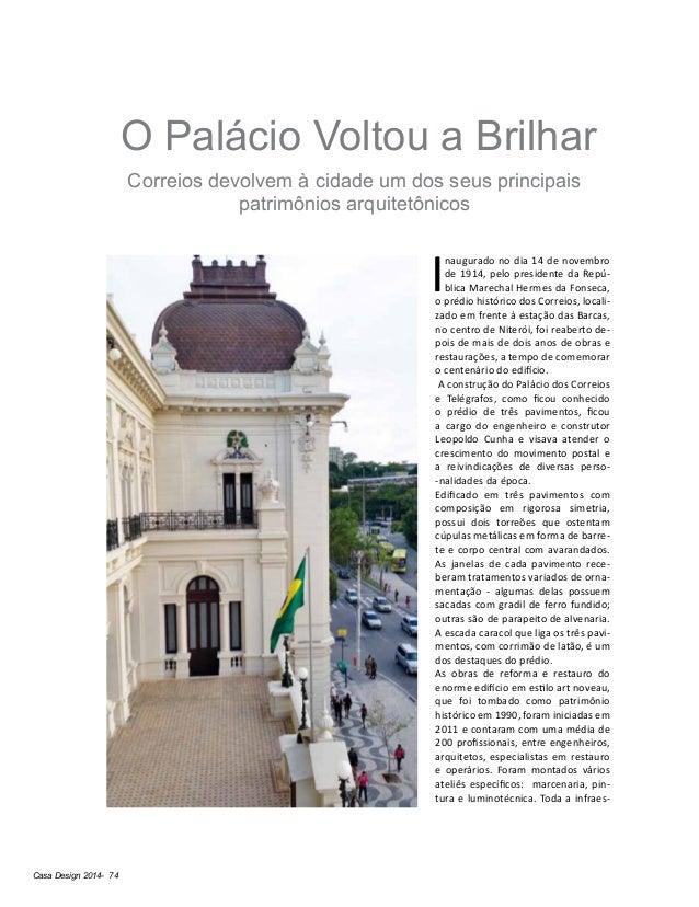 Casa Design 2014- 74 O Palácio Voltou a Brilhar Correios devolvem à cidade um dos seus principais patrimônios arquitetônic...