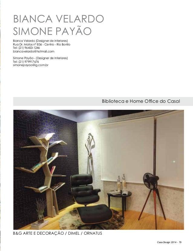 Casa Design 2014 - 79 Bianca Velardo Simone Payão Biblioteca e Home Office do Casal Bianca Velardo (Designer de Interiores...